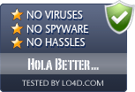 Hola Better Internet is free of viruses and malware.