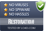 Restoration is free of viruses and malware.