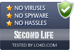 Second Life is free of viruses and malware.