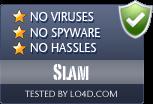 Slam is free of viruses and malware.