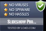 Slideshow Pro Freeware is free of viruses and malware.